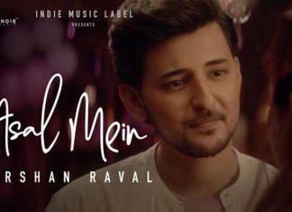 Asal Mein lyrics - Darshan Raval | Sad Song 2020