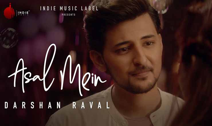 Asal Mein lyrics - Darshan Raval | Sad Song 2020