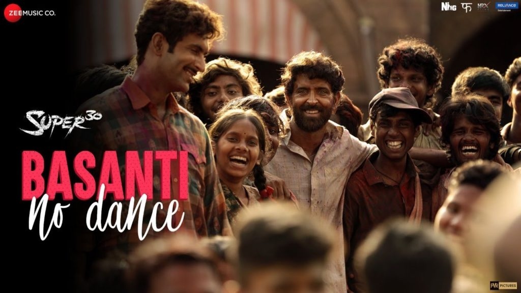 Basanti No Dance Lyrics in Hindi | Super 30 - Ajay and Atul