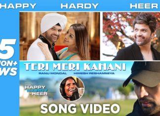 Teri Meri Kahani Lyrics in Hindi - Ranu Mondal 2019