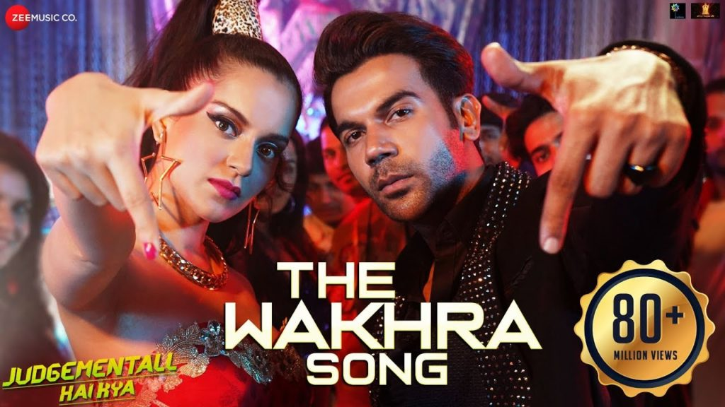 The Wakhra Song Lyrics - Judgementall Hai Kya | Navv Inder