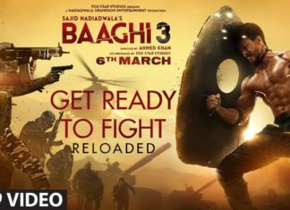 Get Ready To Fight Reloaded Lyrics – Baaghi 3 (2020)
