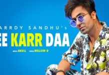 Jee Karr Daa Lyrics - Harrdy Sandhu | Punjabi Song 2020