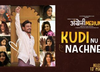 Kudi Nu Nachne De Lyrics – Angrezi Medium (2020)