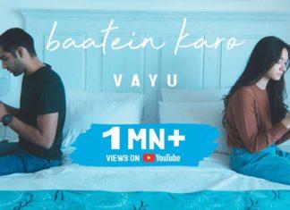 Baatein Karo Lyrics - Vayu (2020)