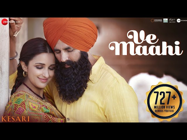 Ve Maahi Lyrics Arijit Singh | Kesari Love Song